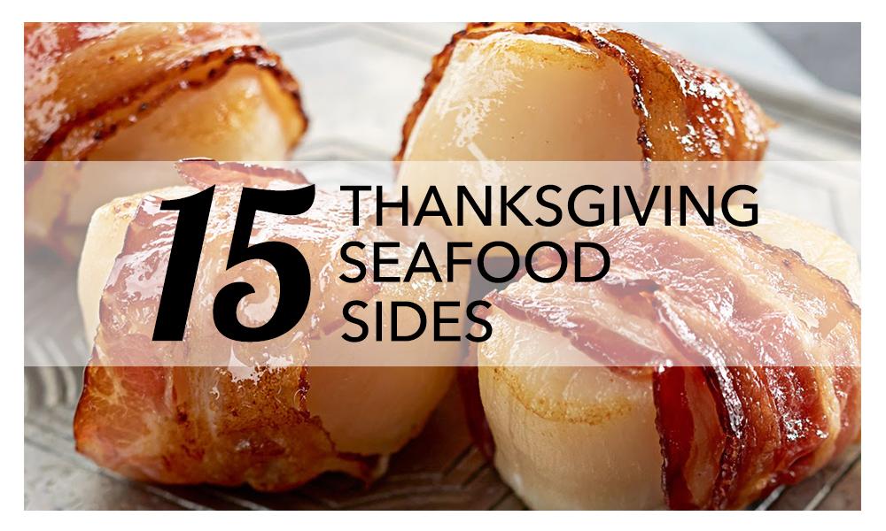 15 Thanksgiving Seafood Sides