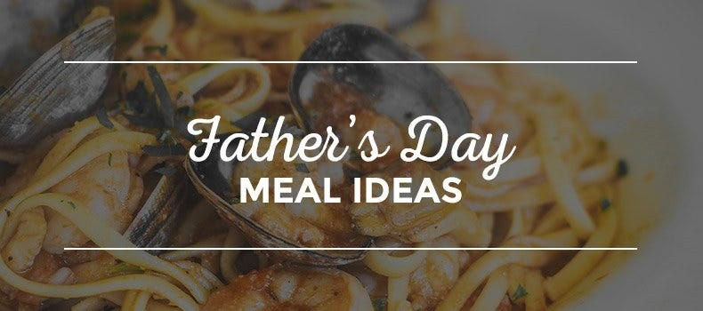 15 Father's Day Menu Ideas