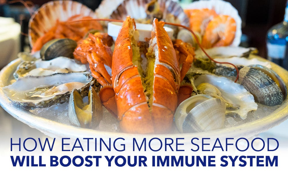 How Eating More Seafood Will Boost Your Immune System